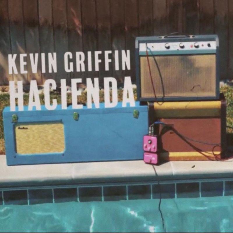 """Kevin Griffin - """"Hacienda"""" single cover"""