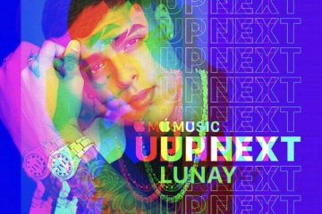 Lunay - Up Next Artist