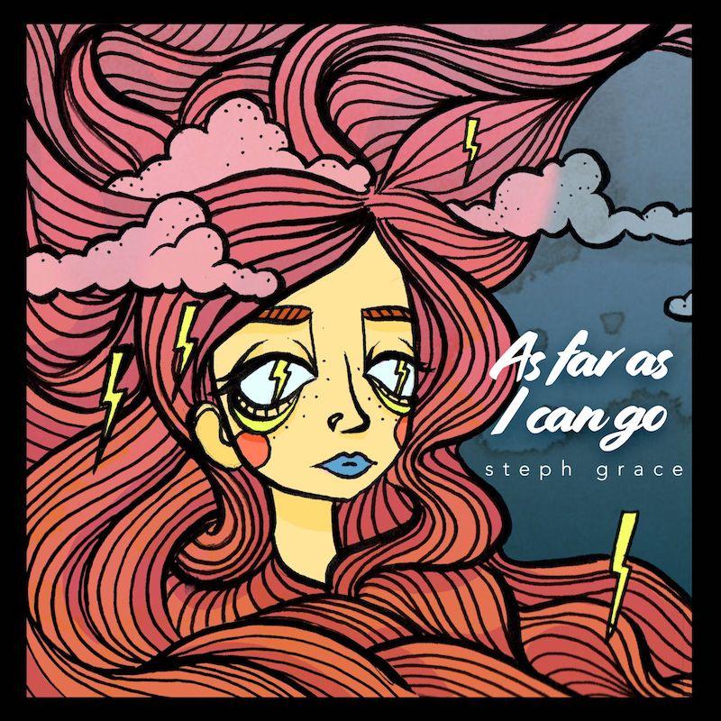 """Steph Grace - """"As Far As I Can Go"""" cover"""