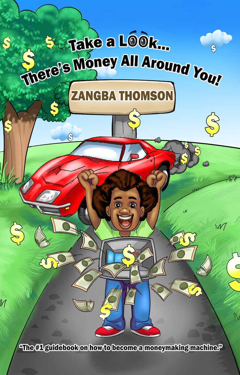 """Zangba Thomson's """"Take a Look... There's Money All Around You!"""" book"""