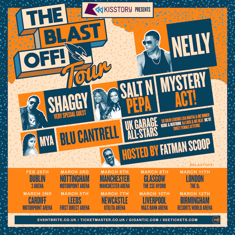 The Blast Off! tour features performances from Nelly, Salt N Pepa, Shaggy, Mýa, & Blu Cantrell banner small