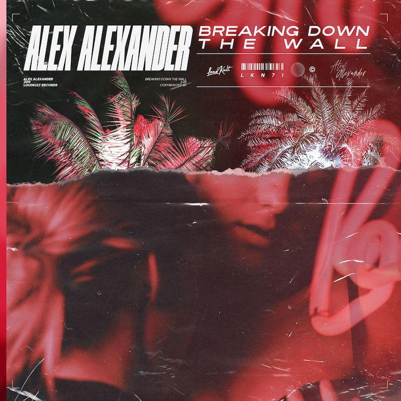 """Alex Alexander - """"Breaking Down the Wall"""" cover"""