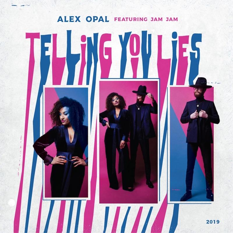 "Alex Opal - ""Telling You Lies"" single cover"