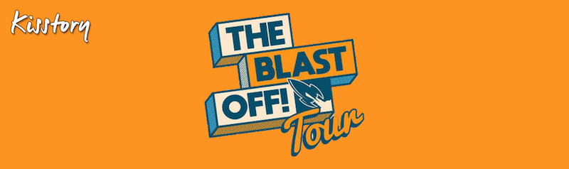 KISSTORY- The Blast Off! Tour