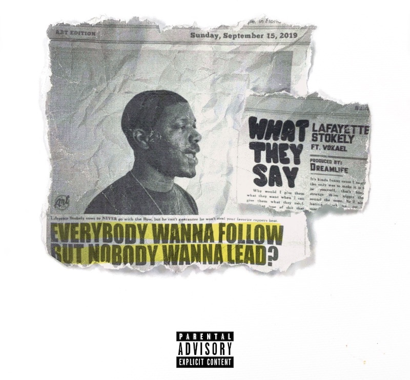 """Lafayette Stokely - """"What They Say"""" cover"""