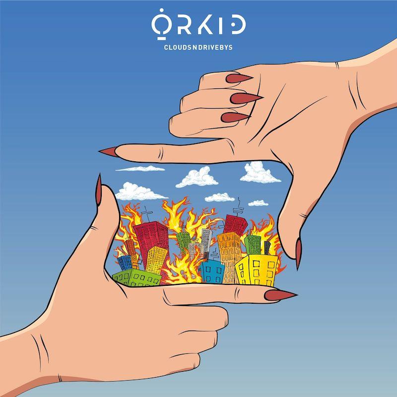 "ORKID - ""CloudsNdrivebys"" cover"