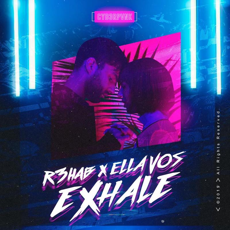 "R3HAB and Ella Vos - ""Exhale"" cover"