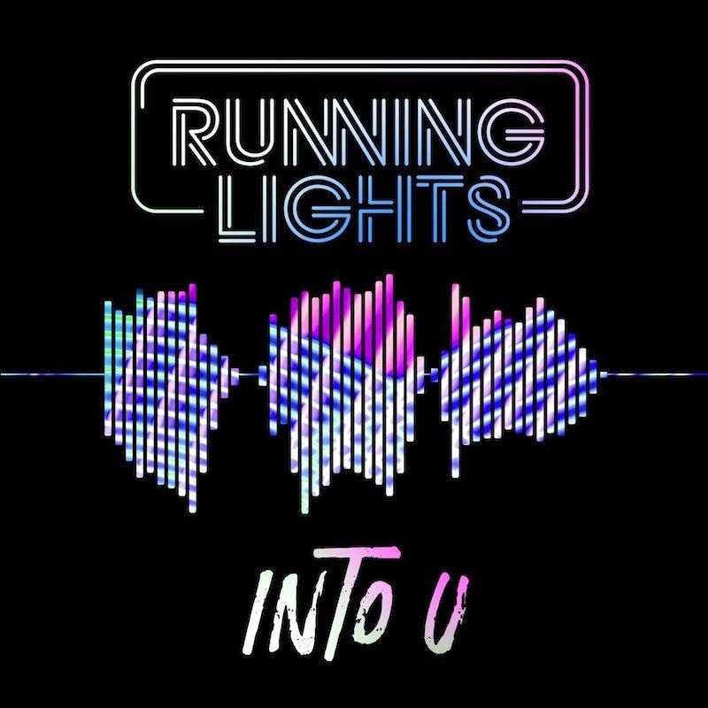 "Running Lights - ""Into U"" cover"
