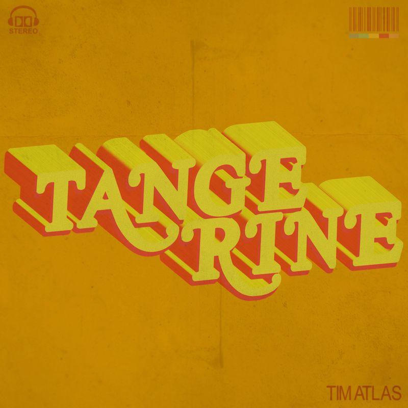 "Tim Atlas - ""Tangerine"" cover"
