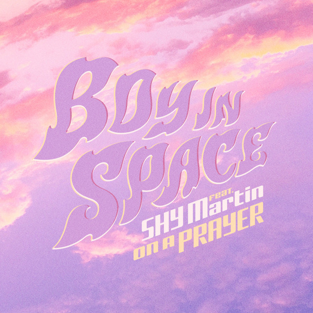 "Boy In Space - ""On a Prayer"" cover art"