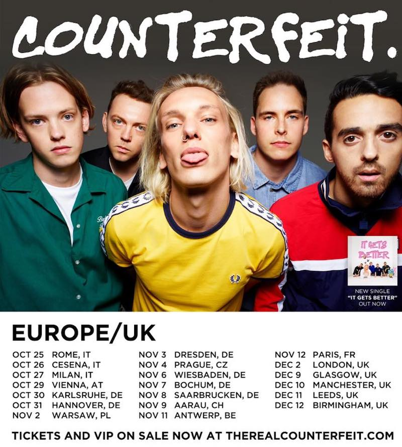 "COUNTERFEIT. - ""It Gets Better"" tour"