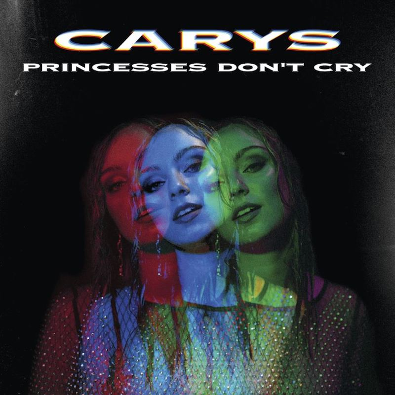 Carys - Princesses Dont Cry cover