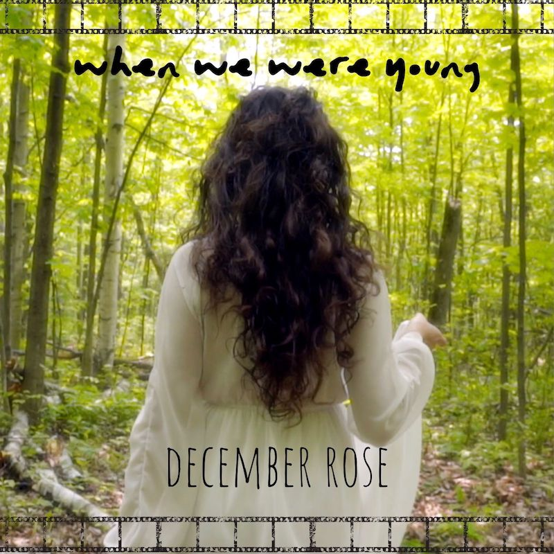 "December Rose - ""When We Were Young"" cover"