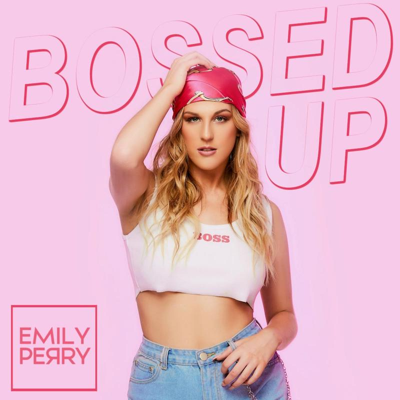 Emily Perry - Bossed Up Cover