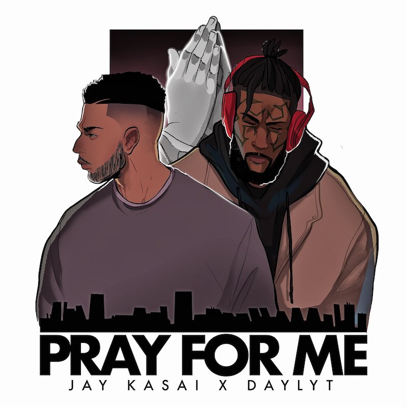 """Jay Kasai - """"Pray for Me"""" cover"""