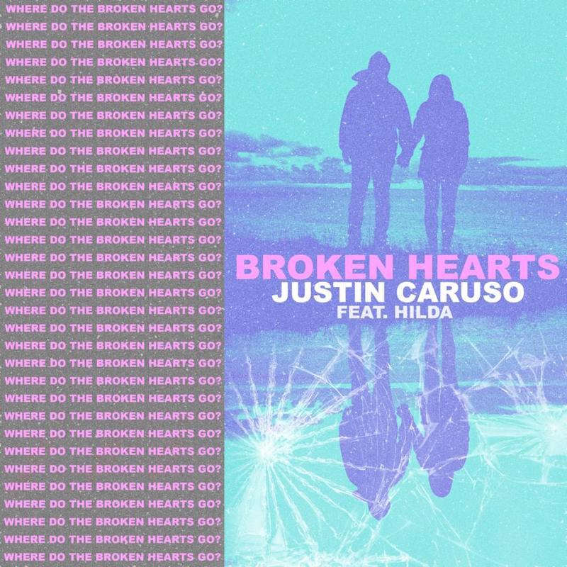 """Justin Caruso - """"Broken Hearts"""" cover"""