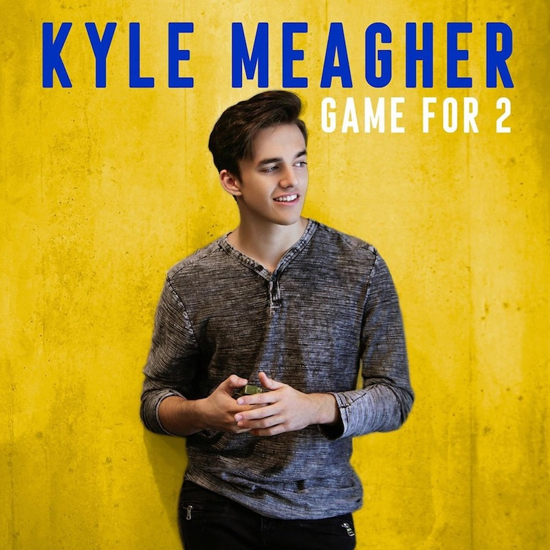 "Kyle Meagher - ""Game for 2"" cover"