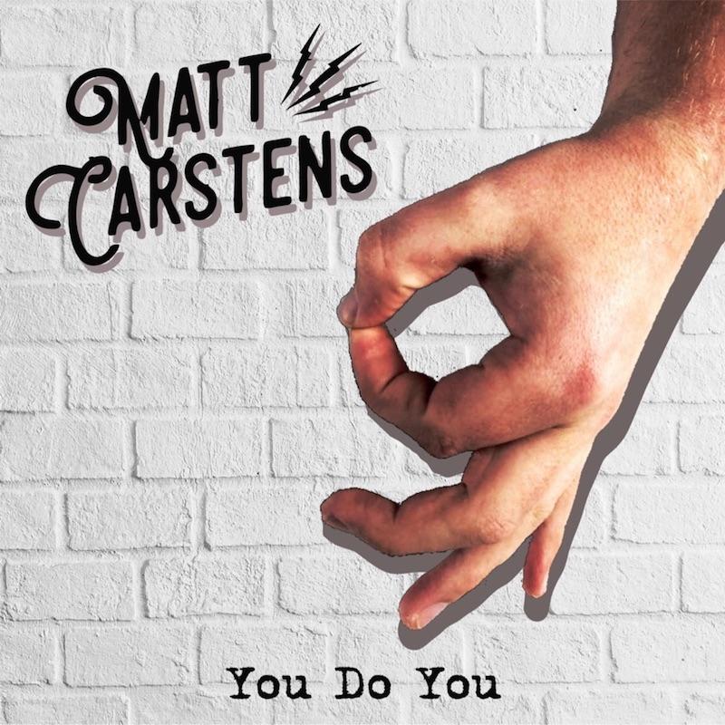 """Matt Carstens - """"You Do You"""" cover"""
