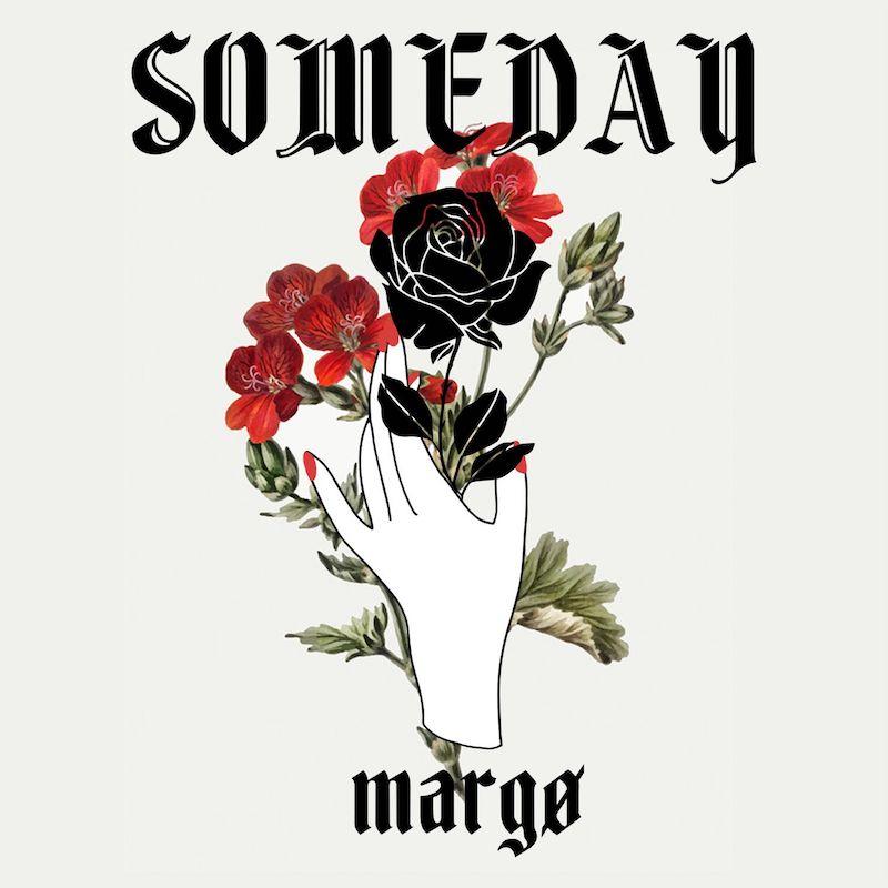 "margø - ""Someday"" cover"