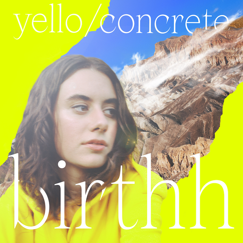 "Birthh - ""Yello / Concrete"" cover"