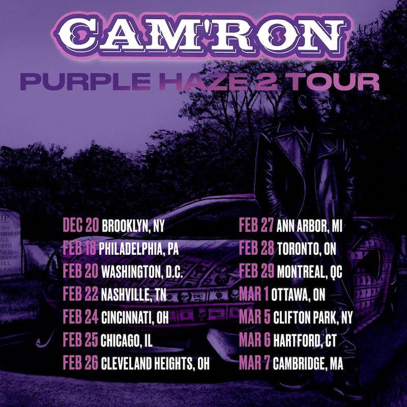 """Cam'Ron - """"Purple Haze 2 Tour"""