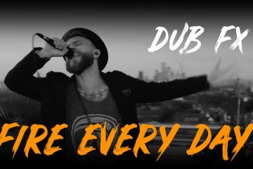 "Dub FX - ""Fire Every Day"" still"