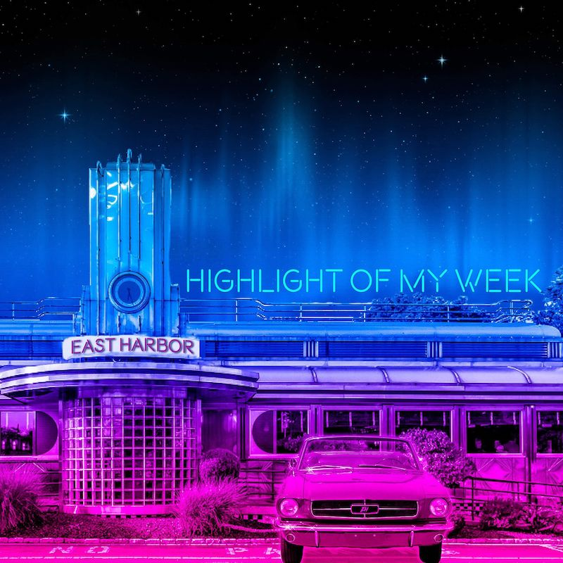 """East Harbor - """"Highlight of My Week"""" cover"""