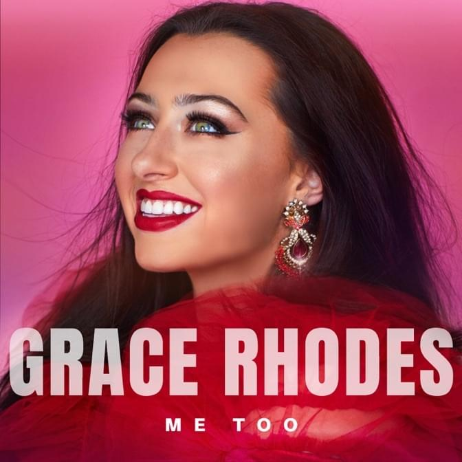 Grace Rhodes - Me Too cover