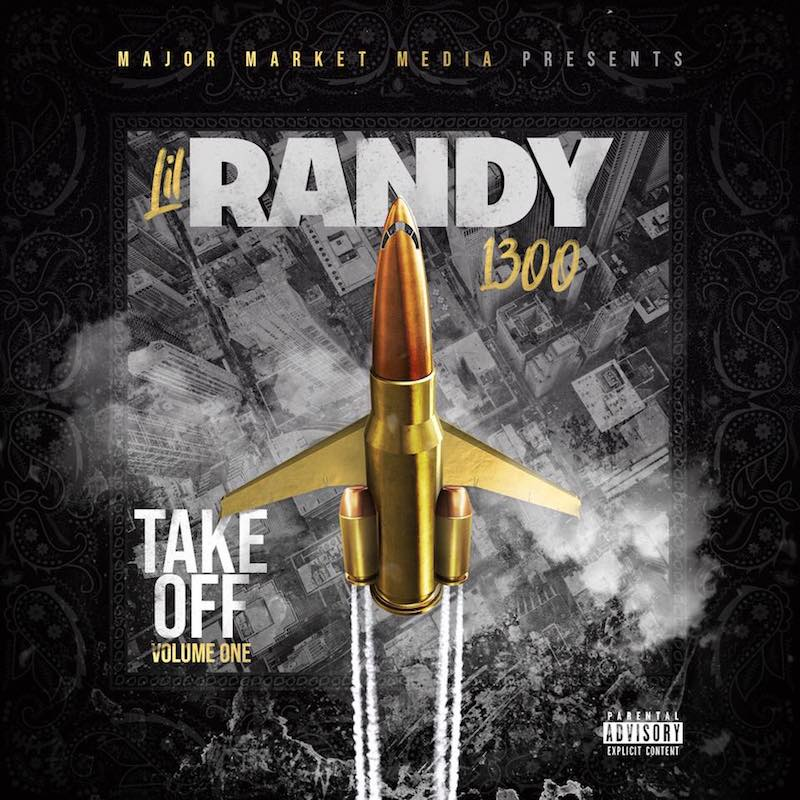 "Lil Randy - ""Take Off Volume One"" cover"
