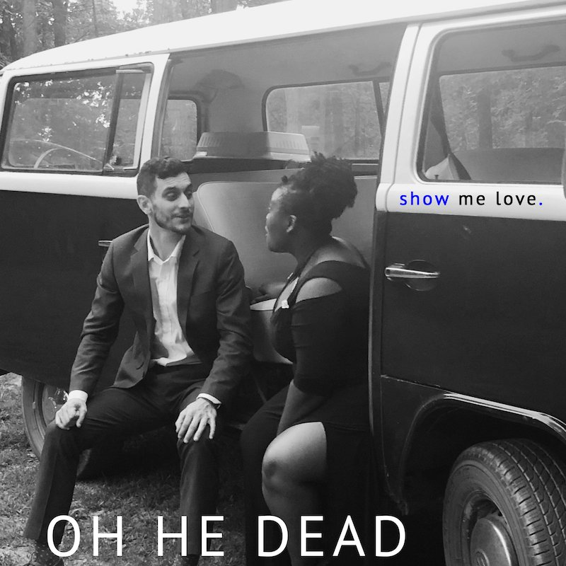 "Oh He Dead - ""Show Me Love"" cover"