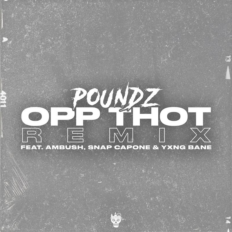"Poundz - ""Opp Thot (Remix)"" cover"