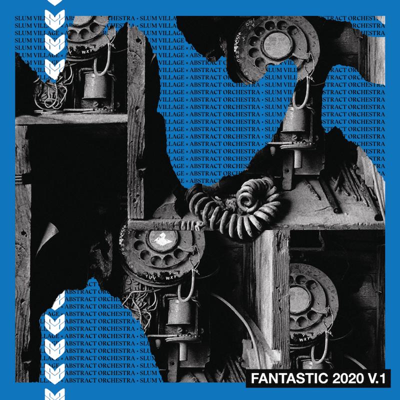 "Slum Village & Abstract Orchestra - ""Fantastic 2020, Vol. 1"" album cover"