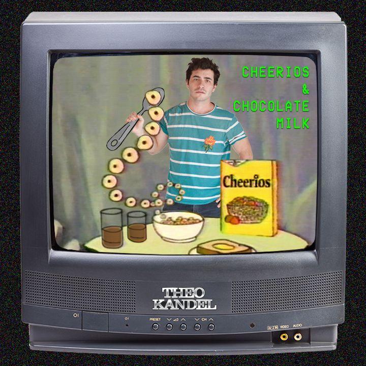 "Theo Kandel - ""Cheerios & Chocolate Milk"" cover"