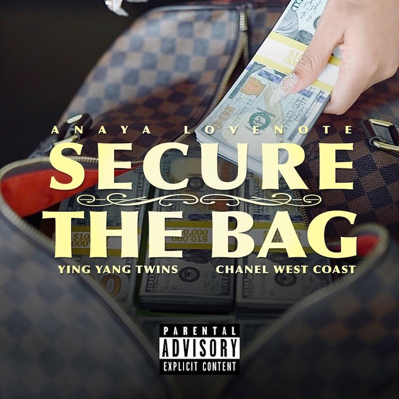 """Anaya Lovenote - """"Secure the Bag"""" cover"""