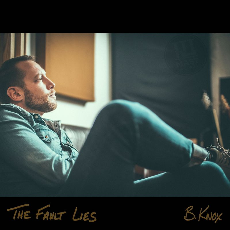 "B.Knox - ""The Fault Lies"" cover"