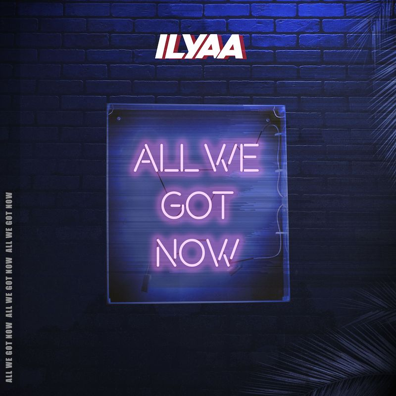 "ILYAA - ""All We Got Now"" cover"