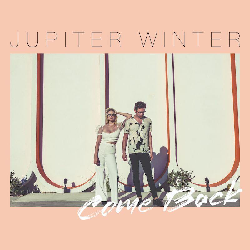 """Jupiter Winter - """"Come Back"""" cover"""