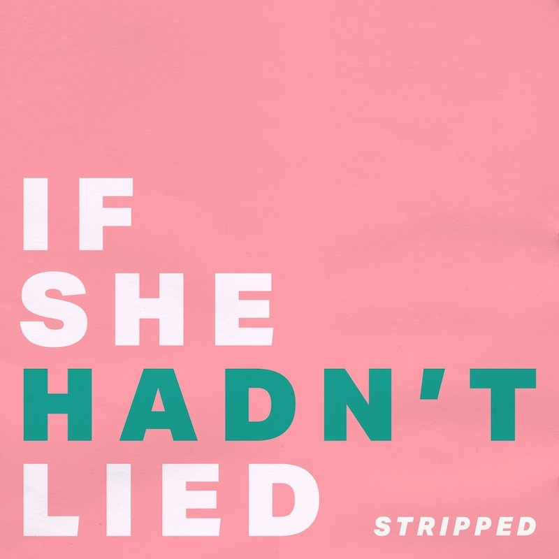 "Melissa Bel - ""If She Hadn't Lied (Stripped)"" cover"