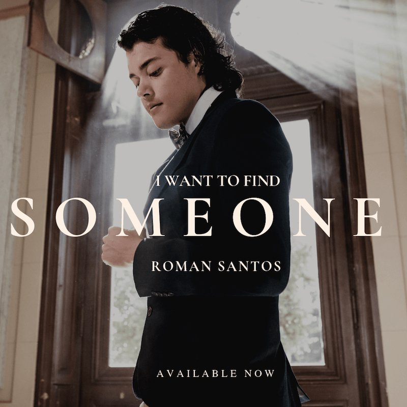 """Román Santos - """"I Want to Find Someone"""" cover"""