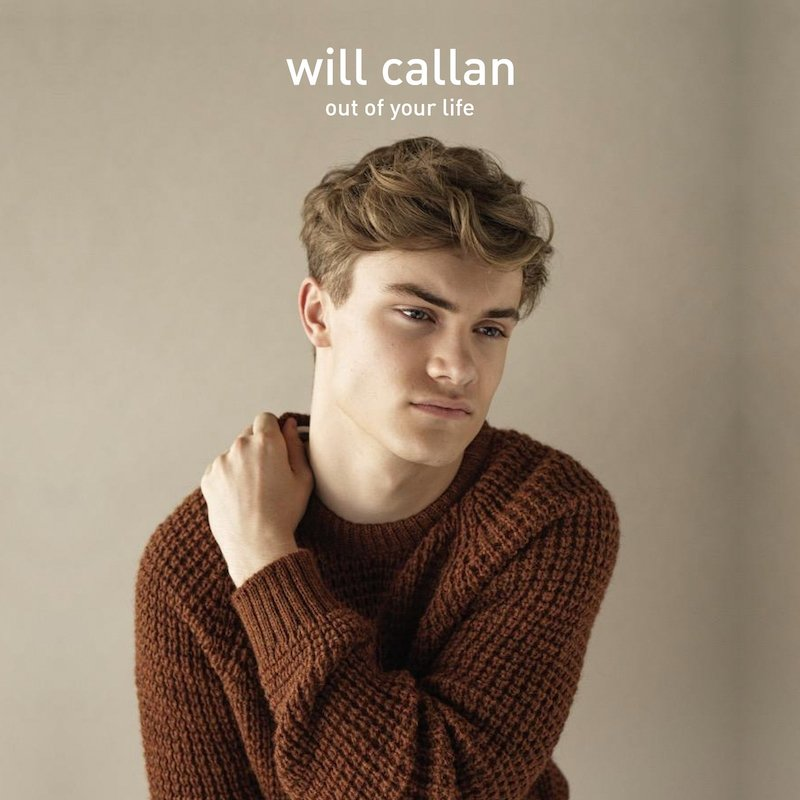 "Will Callan - ""Out Of Your Life"" cover"