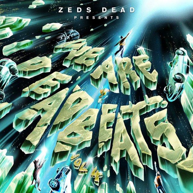 """Zeds Dead - """"We Are Deadbeats (Vol.4)"""" cover"""