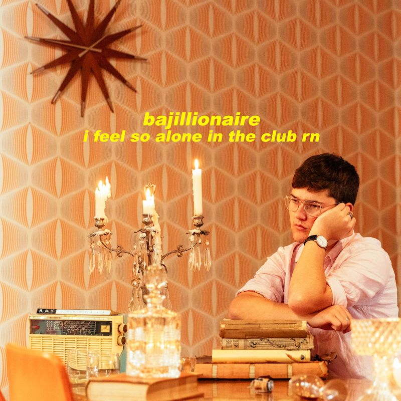 """Bajillionaire - """"I Feel So Alone In This Club RN"""" cover"""