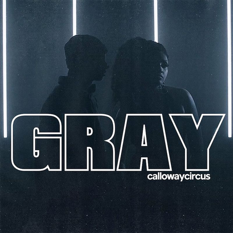 Calloway Circus - Gray cover