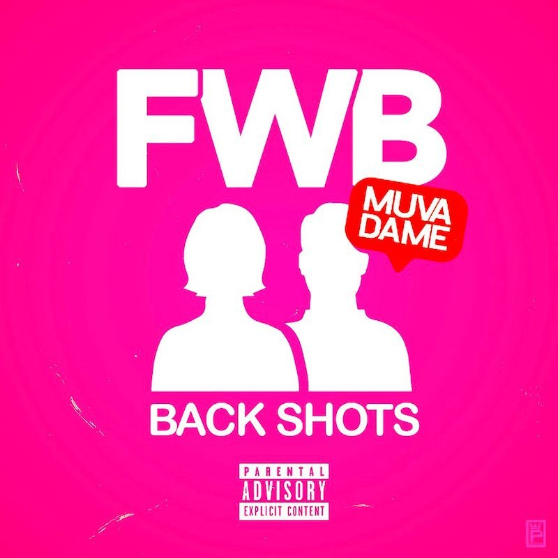"Muva Dame - ""FWB (Backshots)"" cover"