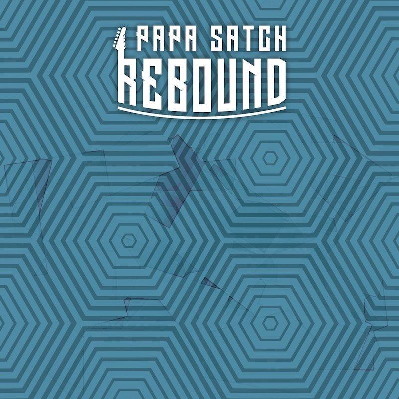 Papa Satch - Rebound single