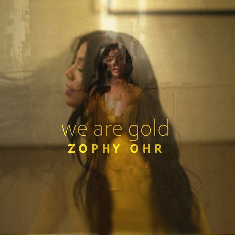 """Zophy Ohr - """"We Are Gold"""" cover"""