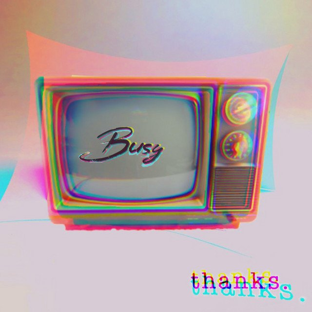 "thanks. - ""Busy"" cover"
