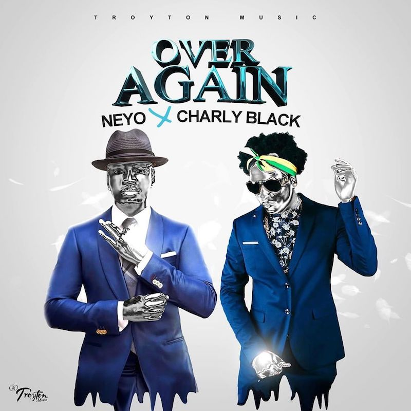 "Charly Black and Ne-Yo - ""Over Again"" cover"