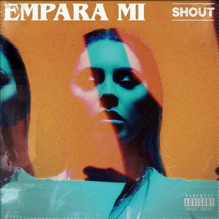 """Empara Mi - """"SHOUT"""" cover"""