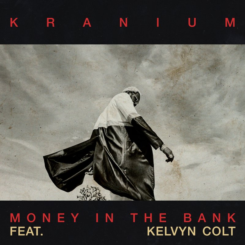 "Kranium - ""Money in the Bank (Remix)"" cover"
